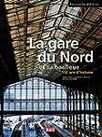 La gare du Nord et sa banlieue : 150...