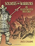 img - for Soldiers and Warriors: An Illustrated History book / textbook / text book