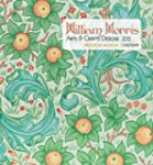 2012 William Morris: Arts and Crafts...