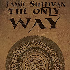 The Only Way - Jamie Sullivan