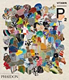 Vitamin P2: New Perspectives in Painting