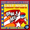 Last Night (feat. DJ Robbie) [Original Version]