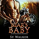 Bear's Baby Audiobook by Sy Walker Narrated by David Ross