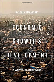 Downloads Economic Growth and Development: A Comparative Introduction e-book