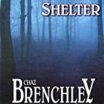Shelter | Chaz Brenchley