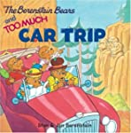 The Berenstain Bears And Too Much Car...