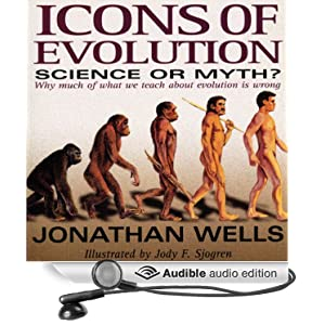Icons Of Evolution Science Or Myth Why Much Of What We ...