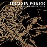 DRAGON POKER ORIGINAL SOUNDTRACK