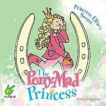 Princess Ellie's Secret (       UNABRIDGED) by Diana Kimpton Narrated by Penelope Rawlins