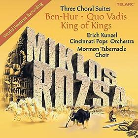 Miklos Rozsa: Three Choral Suites - Ben-Hur, Quo Vadis, King Of Kings