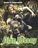 Dian Fossey: Friend to Africa's Gorillas (Women in Conservation)