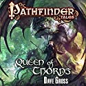 Queen of Thorns (       UNABRIDGED) by Dave Gross Narrated by Paul Boehmer