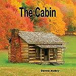 The Cabin | Donna Mabry