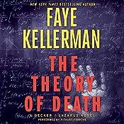 The Theory of Death: A Decker/Lazarus Novel | Faye Kellerman