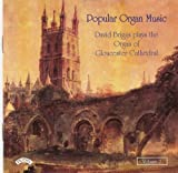 Popular Organ Music Vol 2 - The Organ of Gloucester Cathedral David Briggs