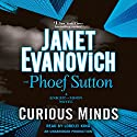 Curious Minds: A Knight and Moon Novel Hörbuch von Janet Evanovich, Phoef Sutton Gesprochen von: Lorelei King