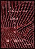img - for Verbivoracious Festschrift Volume 4: Rikki Ducornet book / textbook / text book