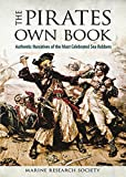 The Pirates Own Book: Authentic Narratives of the Most Celebrated Sea Robbers (Dover Maritime)