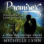 Promises: New Beginnings, Book 2 | Michelle Lynn