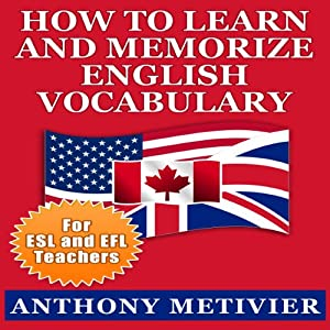 How to Learn and Memorize English Vocabulary Using a Memory Palace Specifically Designed for the English Language Audiobook