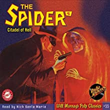 Spider #6, March 1934: The Spider (       UNABRIDGED) by RadioArchives.com, Grant Stockbridge Narrated by Nick Santa Maria