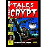 Tales from the Crypt, Vol. 1: Issues 1-6 (The EC Archives) ~ Al Feldstein