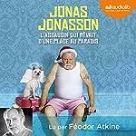 L'assassin qui rêvait d'une place au paradis | Jonas Jonasson
