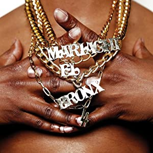 Mariachi El Bronx (II)