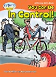 You Can Be in Control! A Winning Skills Book