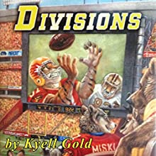 Divisions: Out of Position, Book 3 (       UNABRIDGED) by Kyell Gold Narrated by Jeremy Sewell