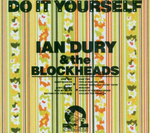 Ian Dury and the Blockheads - Do It Yourself - Ian Dury And The Blockheads - Zortam Music