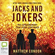 Jacks and Jokers: Three Crooked Kings, Book 2 | Matthew Condon