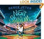 Derek Jeter Presents Night at the Sta...