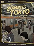 Zombies in Tokyo (Atama-ii Series Book 2) (English Edition)