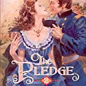 The Pledge: The American Quilt Series Audiobook by Jane Peart Narrated by Emily Durante