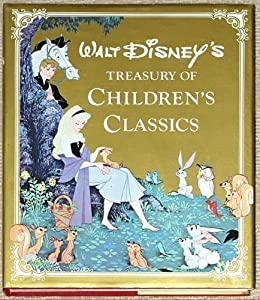 Walt Disney's Treasury of Children's Classics Darlene Geis and Margaret Donovan