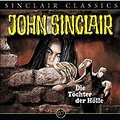 Töchter der Hölle (John Sinclair Classics 7) | Jason Dark