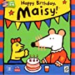 Happy Birthday Maisy!
