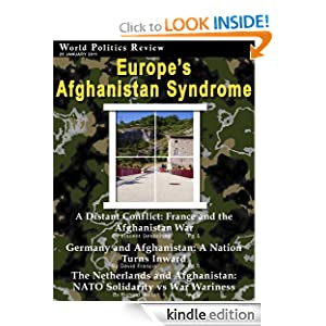 Europe's Afghanistan Syndrome (World Politics Review Features) World Politics Review, David Francis, Richard Weitz and Vincent Desportes