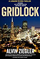 Gridlock: A Scientific Thriller