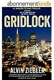 Gridlock: A Scientific Thriller (English Edition)