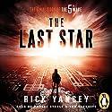The Last Star: The 5th Wave, Book 3 | Livre audio Auteur(s) : Rick Yancey Narrateur(s) : Ben Yannette, Phoebe Strole