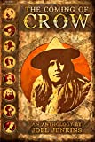 img - for The Coming of Crow (The Weird Adventures of Lone Crow) book / textbook / text book