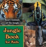 Jungle Book for Kids: Scary Animals o...