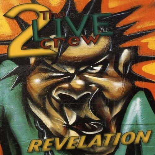 2 Live Crew - Revelation By 2 Live Crew (2005-08-30) - Zortam Music
