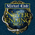 The Neverending Story (       UNABRIDGED) by Michael Ende Narrated by Gerard Doyle