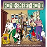 Home Sweat Home: A For Better or For Worse Collection (For Better or for Worse Collections) ~ Lynn Johnston