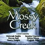 Mossy Creek | Deborah Smith,Sandra Chastain,Debra Dixon