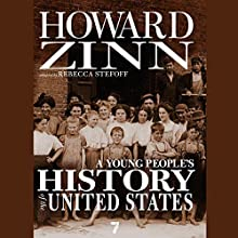 A Young People's History of the United States | Livre audio Auteur(s) : Howard Zinn, Rebecca Stefoff Narrateur(s) : Jeff Zinn
