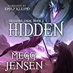Hidden: Dragonlands, Book 1 | Megg Jensen